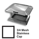 """3/4"""" Mesh Square Stainless Steel Chimney Caps"""