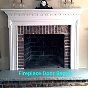 Masonry & Prefab Fireplace Door Repair