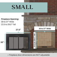 Small size range for the Ardmore fireplace door accommodates fireplace openings that are 30 to 27 inches wide and 22.5 to 29.5 inches tall
