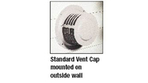 Standard Vent Cap mounted on outside wall
