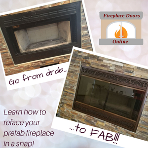 Take your prefab fireplace from drab to fab in a snap!
