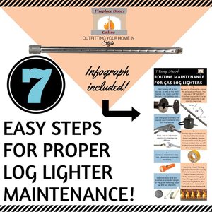 7 Easy Steps For Proper Log Lighter Maintenance!