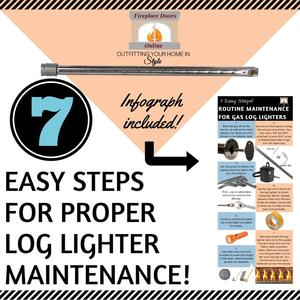 7 Easy Steps For Proper Log Lighter Maintenance!