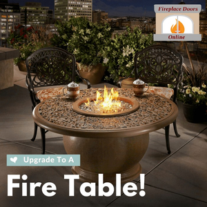 Upgrade to a Fire Table