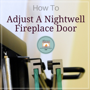 How To Adjust Nightwell Fireplace Doors