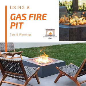 Using a Gas Fire Pit - Tips & Warnings