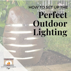 How to Set Up Your Outdoor Lighting Perfectly