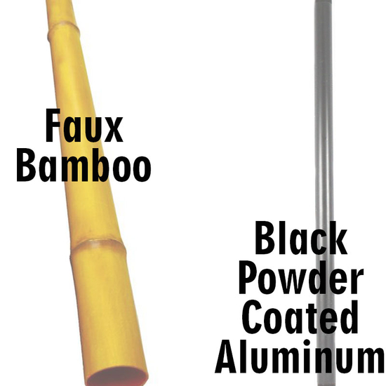 Choose between the 10 foot faux bamboo pole or a 7 foot black powder coated pole