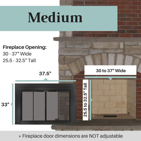 Medium size range for the Ardmore fireplace door is perfect for fireplace openings that are 30 to 27 inches wide and 22.5 to 29.5 inches tall